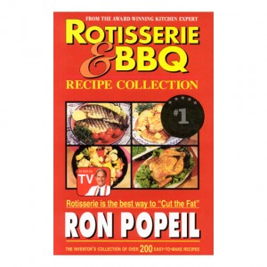 Ron Popeil Rotisserie & BBQ Recipe Collection