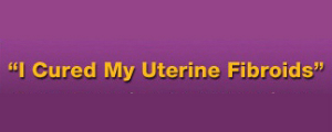 How to Cure Fibroids - Cure Uterine Fibroids