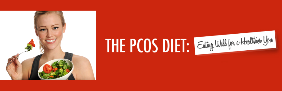 The PCOS Diet – Best Diet for PCOS