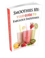 Smoothies 101 Your Guide to Fabulous Smoothies eBook Small