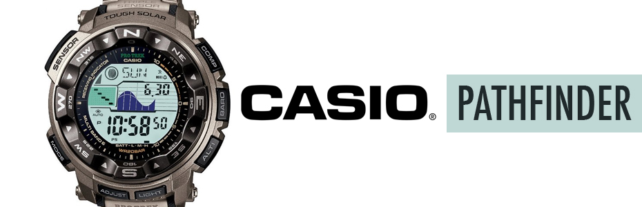 Casio Pathfinder – Tough on Adventure
