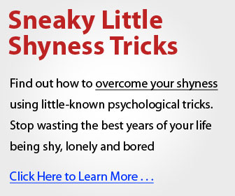Overcome Shyness - Sneaky Little Shyness Tricks
